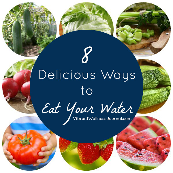 8 Most Hydrating Fruits and Veggies + How to Eat Them