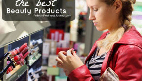 Best Beauty Products: What to Look for On the Label