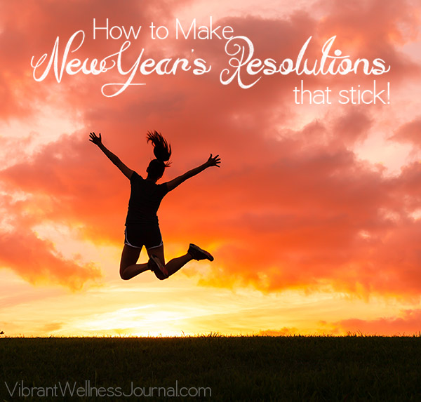 Making New Year's Resolutions that Stick