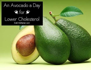 Good news everyone! Avocados lower bad cholesterol.