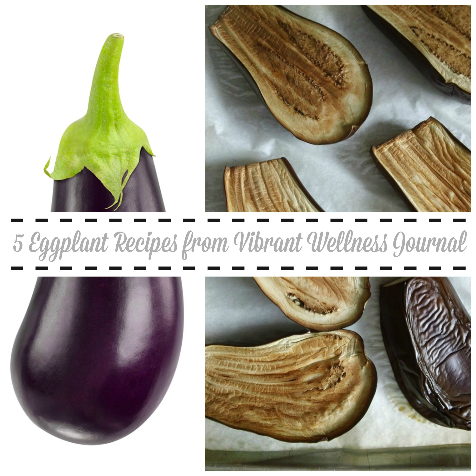 5 Eggplant Recipes: Tips to Make the Most of Nature's Wackiest Vegetable