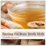 Busting the Bone Broth Myth