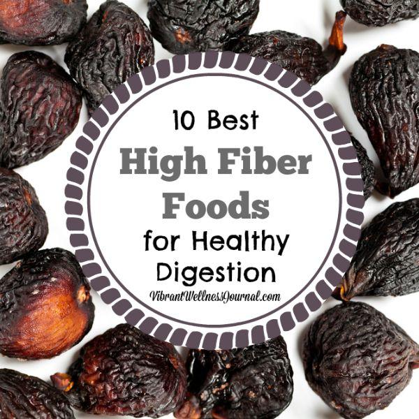 10 Best High Fiber Foods for Healthy Digestion