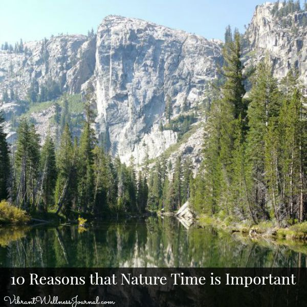 10 Reasons that Nature Time is Important