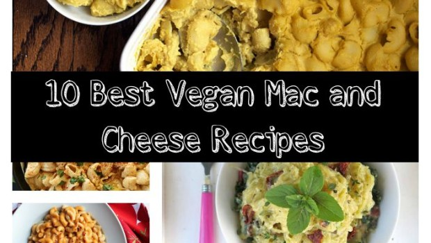 10 Best Vegan Mac and Cheese Recipes