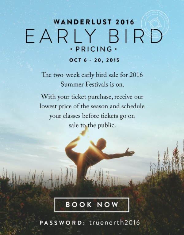wanderlust early bird sale
